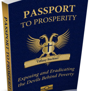 Passport to Prosperity: Exposing and Eradicating the Devils Behind Poverty (E-Book)